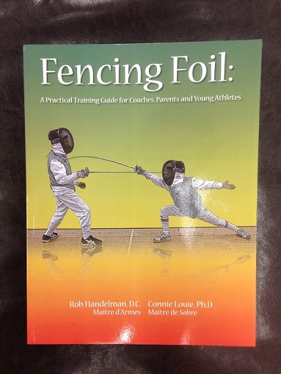 Fencing Foil by Rob Handelman, D.C and Connie Louie, ph.D.